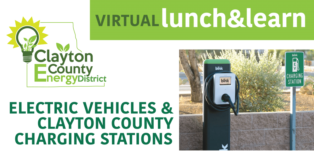 December Virtual Lunch & Learn: EVs and Clayton County Charging Stations